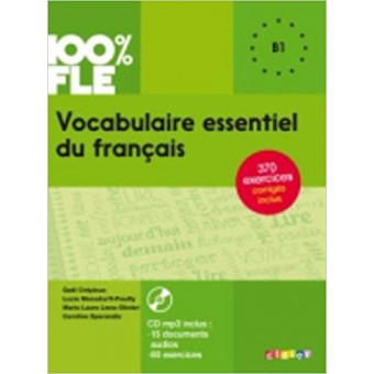 Vocabulaire essentiel du français niv. B1 - Livre + CD
