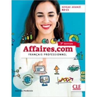 Affaires.com - Niveau avancé B2-C1 - Livre de l'élève