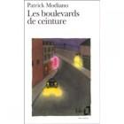 Modiano - Les Boulevards de ceinture (Grand Prix du Roman de l'Académie française 1972)