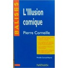 Balises - Corneille: L'Illusion comique