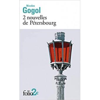 Gogol - 2 nouvelles de Pétersbourg
