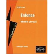 Etude sur Enfance, Nathalie Sarraute (Sorbonne C2 programme 2019 - 2020)