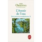 Orsenna - L'Avenir de l'eau