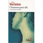 Verlaine - Chansons pour elle et autres poèmes érotiques