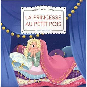 La princesse au petit pois (Mes premiers contes)