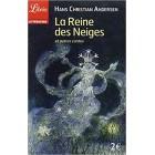 Andersen - La Reine des Neiges et autres contes