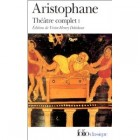 Aristophane - Théâtre complet, Tome 1