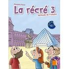 La Recre 3 (A2.1) - Methode de francais (7 a 9 ans)