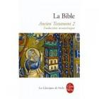 La Bible : Ancien Testament, tome 2