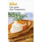 Babel - Une soirée chez l'impératrice et autres récits