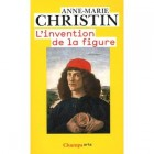 Christin - L'invention de la figure