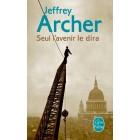 Archer - Seul l'avenir le dira