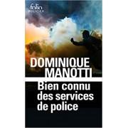 Manotti - Bien connu des services de police