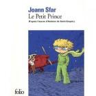 Sfar - Le Petit Prince : D'après l'oeuvre d'Antoine de Saint-Exupéry