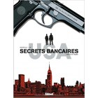 Secrets bancaires USA, Tome 1 : Mort d'un trader