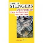 Stengers - L'invention des sciences modernes
