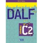DALF Niveau C2 - Livre de l'eleve