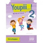 Youpiii...! 2 - Guide pedagogique + CD audio