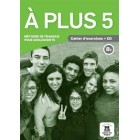 A plus! 5 (B2) – Cahier d´exercices + CD