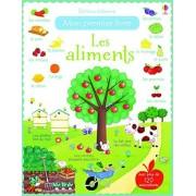 Les aliments - Mon premier livre