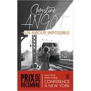 Angot - Un amour impossible : Suivi de Conférence à New York