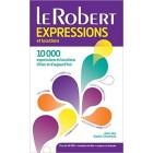 Le Robert - Dictionnaire d'expressions et locutions