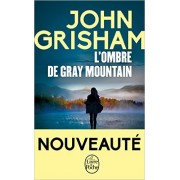 Grisham - L'Ombre de Gray mountain